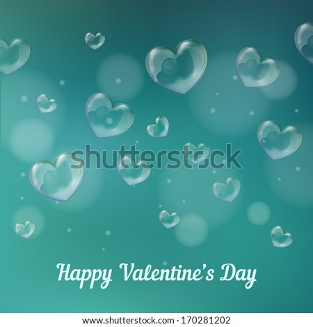 'happy valentine's day' lettering - holiday card with heart-shaped soap bubbles - stock vector