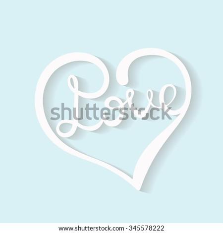 Heart inscription love. Hand drawn vector illustration. - stock vector