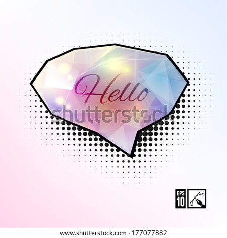 """Hello"" Glamour Speech Bubble. Vector illustration, eps10, editable. - stock vector"