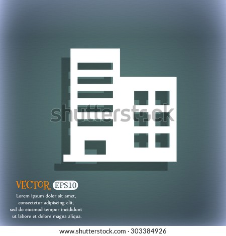 high-rise commercial buildings and residential apartments  icon symbol on the blue-green abstract background with shadow and space for your text. Vector illustration - stock vector