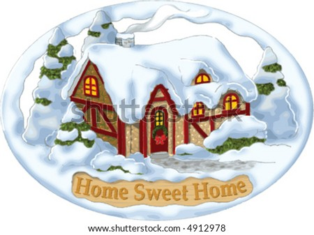 """Home Sweet Home"" sign with winter cottage art."
