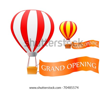 hot air balloon with grand opening flag isolated on white background.Vector illustration. - stock vector
