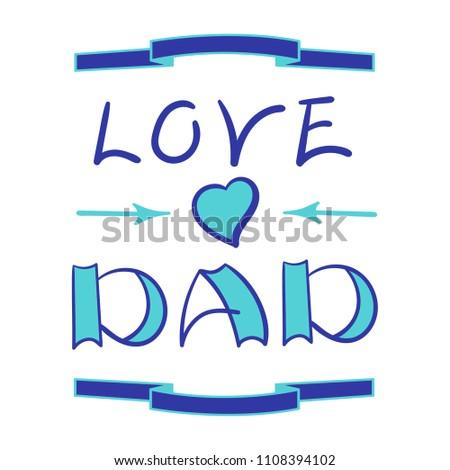 I Love Dad Lettering Birthday Card Stock Vector 1108394102
