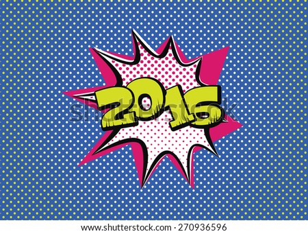 2016 in pop art style for the new year to come - stock vector