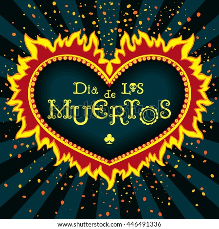 Invitation poster to the Day of the dead party. Dea de los muertos card. Print - mexican heart, day of the dead poster - stock vector