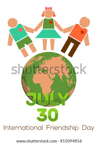 30 July - International Friendship Day. Planets Earth and people holding hands. Friendship Day design. Vector illustration - stock vector