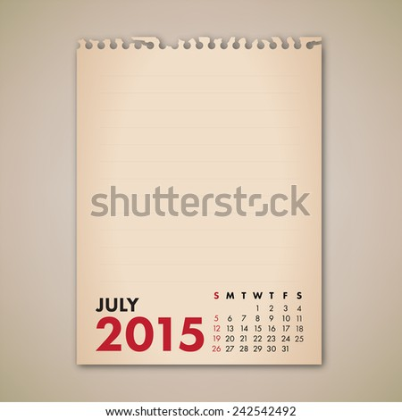 2015 July Old Note Paper Calendar Vector  - stock vector