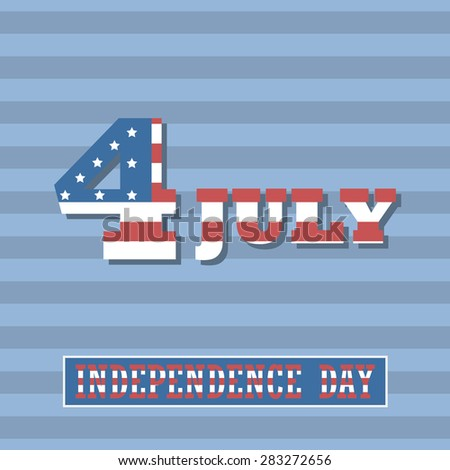 4 July United States of America Independence day. Holiday card. Vector EPS10