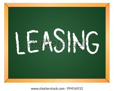 """""""leasing"""" word written on chalkboard - stock vector"""