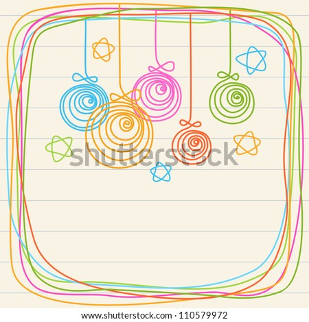 Linear christmas balls, stars and frame of doodles. Invitation and greeting card on a sheet of notebook. Colorful holiday background with text box. Abstract illustration in childish hand drawn style - stock vector
