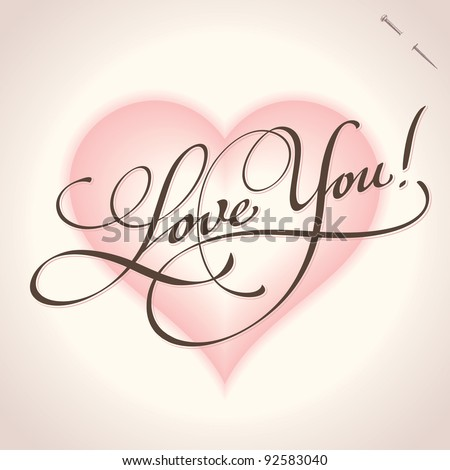 'love you' hand lettering - handmade calligraphy; scalable and editable vector illustration; - stock vector