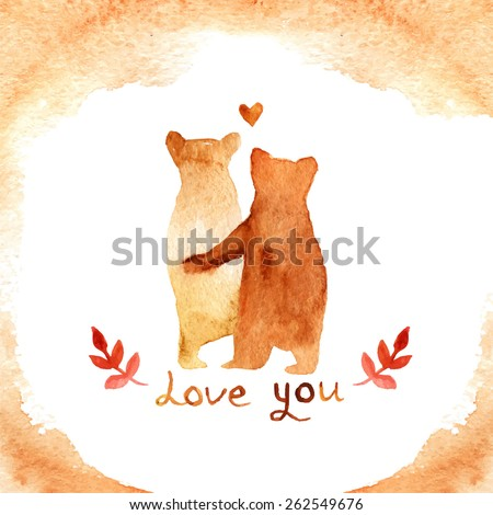 2 lovely brown bears in love with frame. Watercolor greeting card template. Cute background for wedding invitation. Watercolor Illustration with bears and text love you.  hand drawn texture. - stock vector