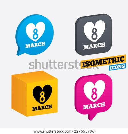 8 March Women's Day sign icon. Heart symbol. Isometric speech bubbles and cube. Rotated icons with edges. Vector - stock vector