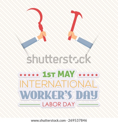 1 May Worker's Day Poster, Flyer. Hammer and Sickle Hold Worker Hands - stock vector