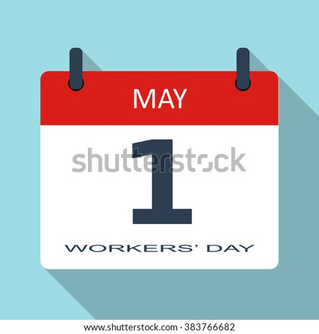 1 May. Workers day. Vector flat daily calendar icon. Date and time, month. Holiday. Modern simple sign template for web site and mobile app illustration.  - stock vector