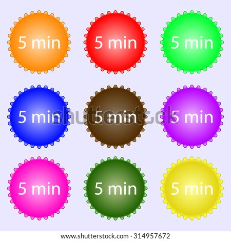 5 minutes sign icon. A set of nine different colored labels. Vector illustration