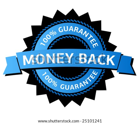 100% money back guarantee - stock vector