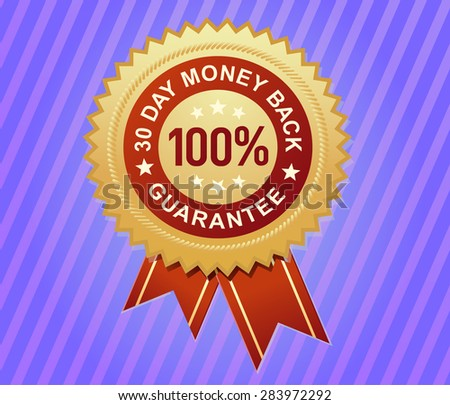 100% Money-Back Guarantee Seal with Background - stock vector