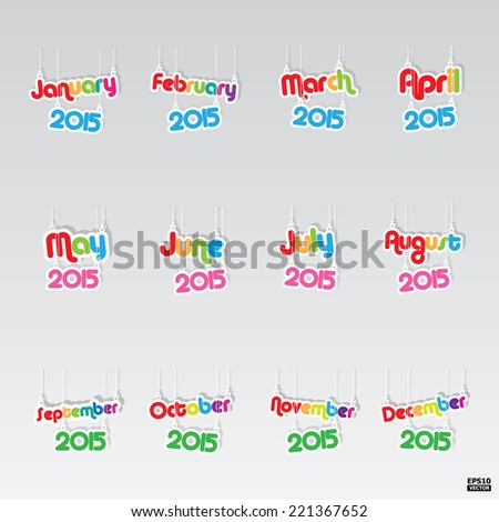 12 months of year 2015 paper hanging sign.eps10 vector - stock vector