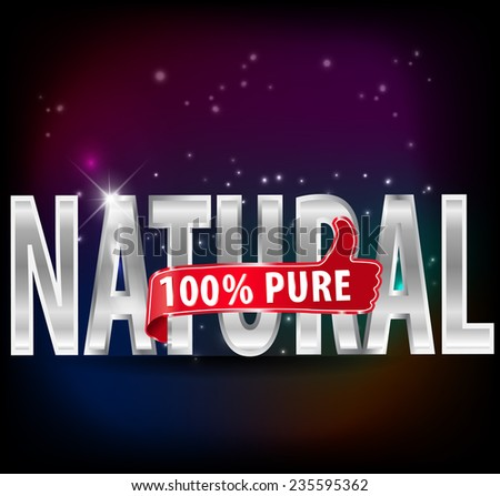 100% natural and pure silver label with thumbs up vector- eps10 - stock vector