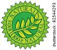 100% natural green label (sign, seal, symbol) - stock vector