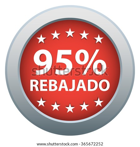 95% Off badge, sticker, button. Spanish language. Red color. Isolated. Vector illustration.