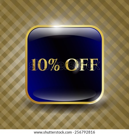 10% Off golden shiny emblem - stock vector