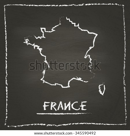 Outline vector map of France hand drawn with chalk on a blackboard. Chalkboard scribble in childish style. White chalk texture on black background - stock vector