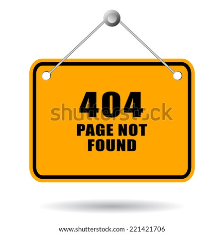 404 page not found sign - stock vector