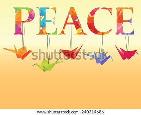 """Peace"" Text with Hanging Origami Paper Cranes - Vector - stock vector"