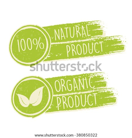 100 percent natural and eco friendly with leaf sign in green drawn banners, bio ecology concept, vector - stock vector