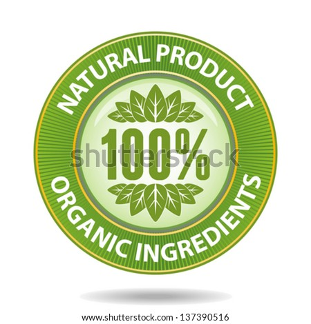100 percent natural product sign - stock vector