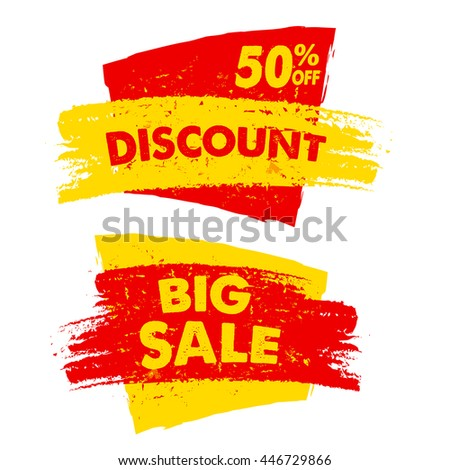 50 percent off discount and big sale text banners, two yellow red grunge drawn labels, business commerce shopping concept, vector  - stock vector