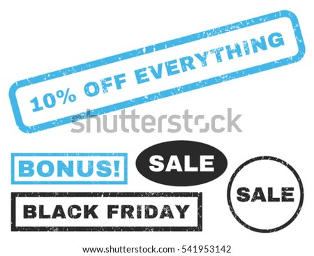 10 Percent Off Everything rubber seal stamp watermark with additional banners for Black Friday offers. Vector blue and gray signs.