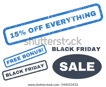 15 Percent Off Everything rubber seal stamp watermark with additional design elements for Black Friday sales. Vector smooth blue stickers.