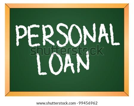 """""""personal loan"""" word written on chalkboard - stock vector"""