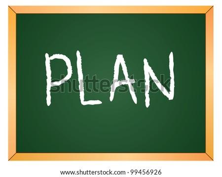 """""""plan"""" word written on chalkboard - stock vector"""