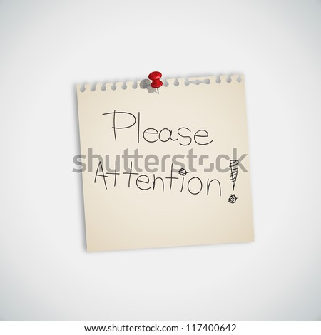 """ Please Attention "" handwritten on Note Paper Vector - stock vector"