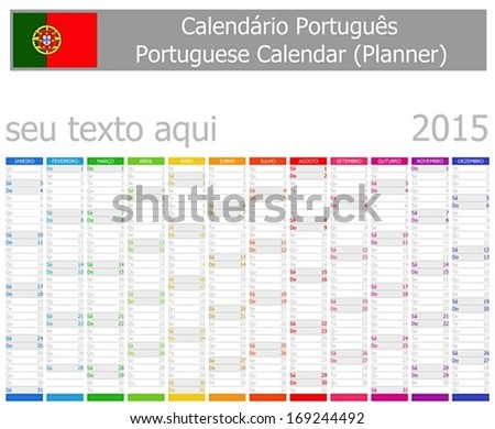 2015 Portuguese Planner Calendar Vertical Months on white background