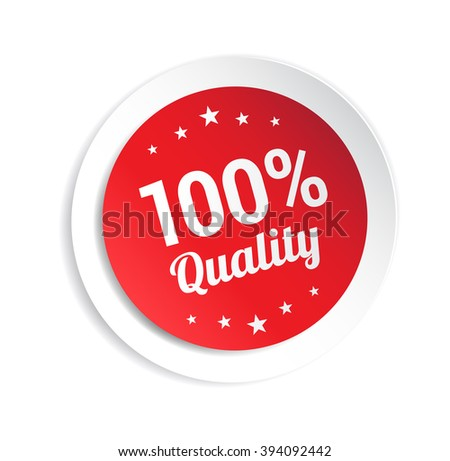 100% Quality Sticker