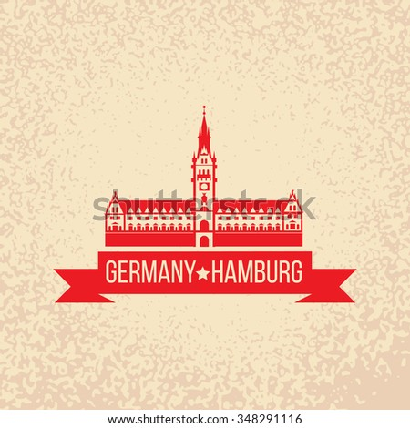Rathaus. Free and Hanseatic City of Hamburg.  Retro rubber stamp. vector illustration. - stock vector