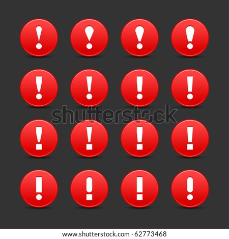 16 red web 2.0 button warning attention sign with exclamation mark. Smooth satined round shape with shadow on gray background - stock vector