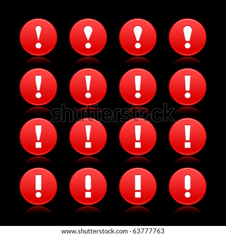 16 red web 2.0 button warning attention sign with exclamation mark. Smooth satined round shape with reflection on black background - stock vector