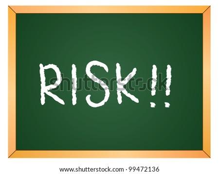 """""""risk"""" word written on chalkboard - stock vector"""