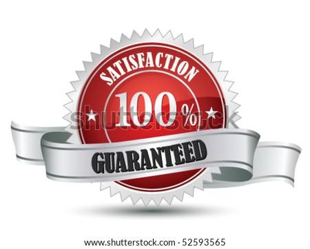 100% Satisfaction Guaranteed Sign - stock vector