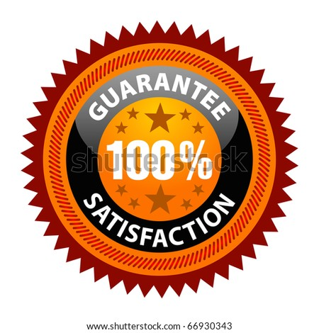 100% Satisfaction Guaranteed Sign on white background - stock vector