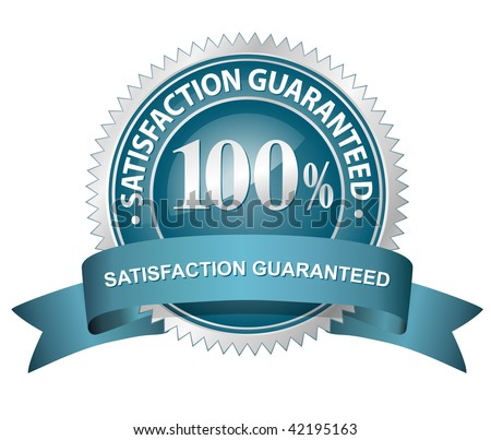 100% Satisfaction Guaranteed Sign. Vector illustration - stock vector