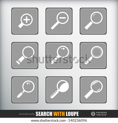 """Search With Loupe"". Icons set.  Vector eps 10 Illustration. - stock vector"