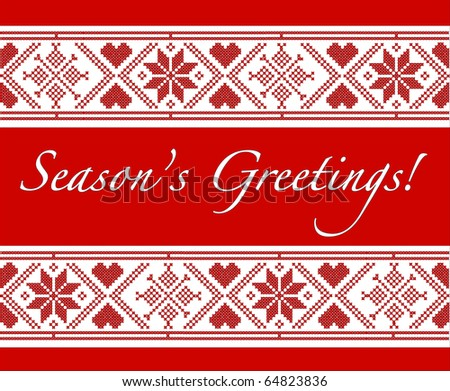 """""""Season's Greetings"""" Christmas card with Scandinavian style cross-stitch. EPS10 vector format. Fully editable for inserstion of your own text. - stock vector"""