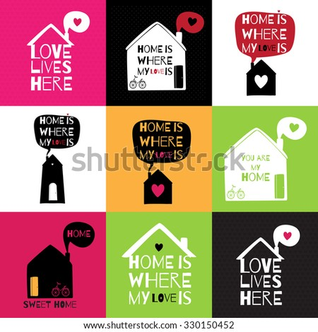 Set of 9 postcards/stickers about love and home. Romantic greeting card with quote about home and love. Valentines cards.  - stock vector